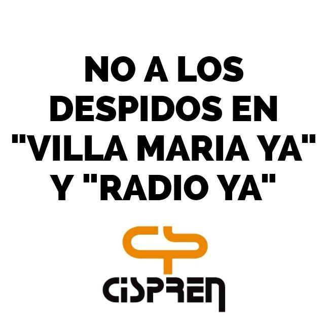 FATPREN y CISPREN repudian despidos arbitrarios e ilegales en Villa María
