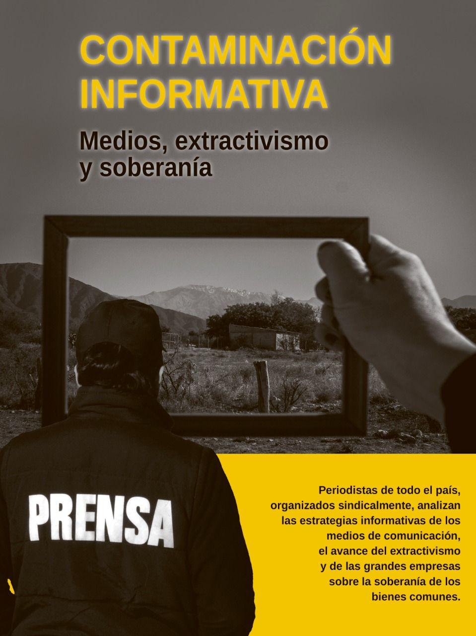 Dossier: «Contaminación Informativa: medios, extractivismo y soberanía»