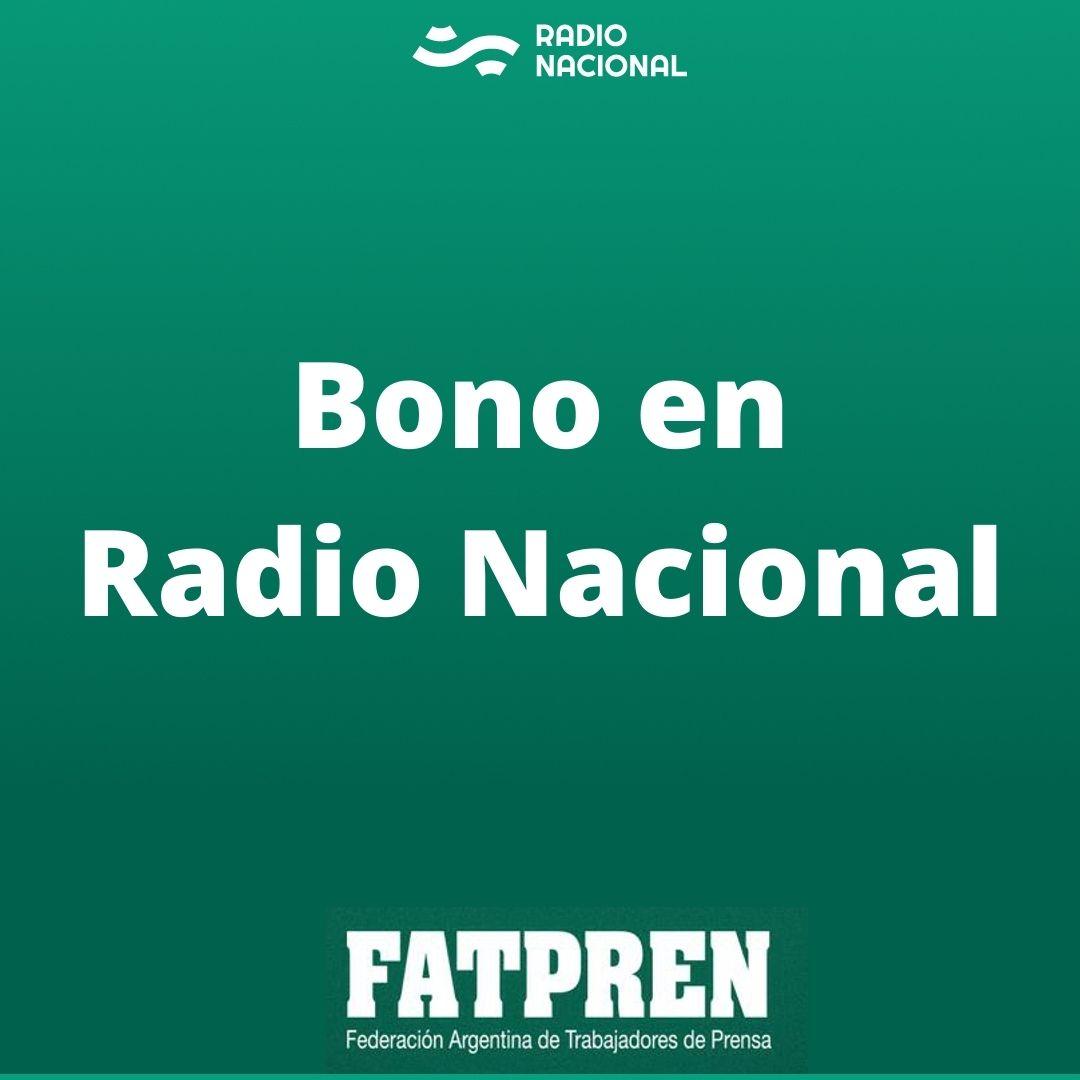 Bono en Radio Nacional